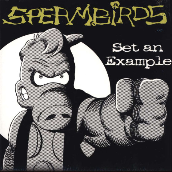 Spermbirds - Set An Example