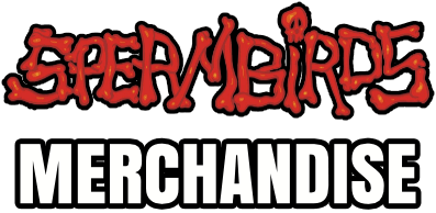 Spermbirds Merchandise